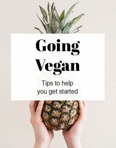 How to Go Vegan: tips to get started on a plant-based diet