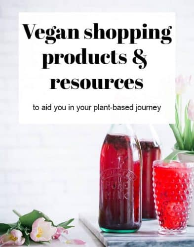 Vegan Shopping, Products, and Resources