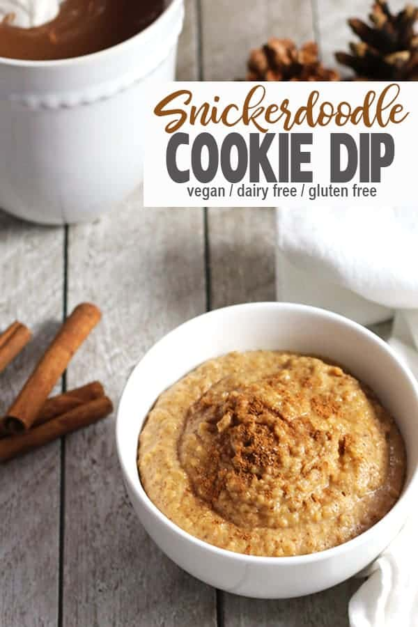 This Snickerdoodle Cookie Dip tastes just like the cinnamon sugar cookie! The snickerdoodle dessert hummus perfect for a holiday treat! It's gluten-free, healthy and easy to make. #vegansnickerdoodledip #snickerdoodledip #vegancookiedip #vegandesserthummus #vnutrition #vegancookiediprecipe