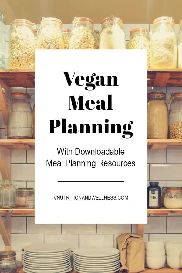 Vegan Meal Planning | Need help with vegan meal planning? Check out these easy tips to get you started. This post is perfect for beginners because vegan recipes, vegan meals, and vegan meal planning tips are included! #veganmealplanning #veganmealplan #vnutrition #veganmealplanningtips #veganmealplanningforbeginners