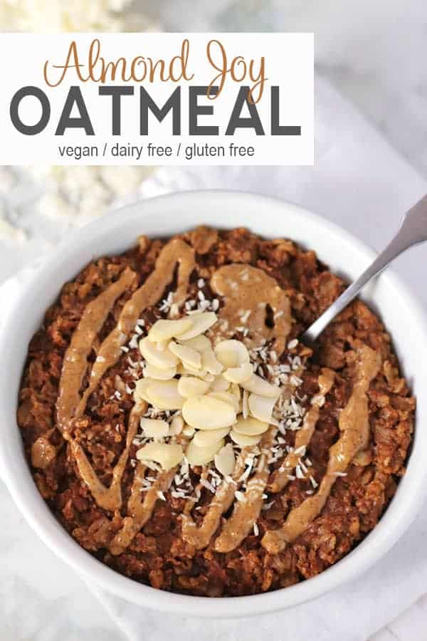 Almond Joy Oatmeal | This Almond Joy Oatmeal is healthy vegan take on Almond Joy candy. It's dairy free, gluten free, and makes a delicious breakfast. #almondjoyoatmeal #veganalmondjoyoatmeal #healthyalmondjoyoatmeal #glutenfreealmondjoyoatmeal