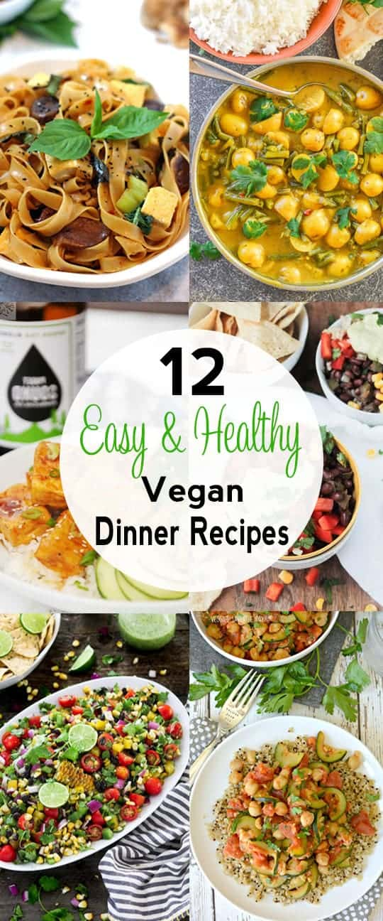 Healthy Easy Vegan Dinner Recipes collage