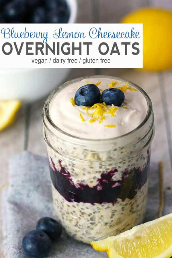 Blueberry Lemon Cheesecake Overnight Oats |  These Blueberry Lemon Cheesecake Overnight Oats are tart, sweet, and creamy all at the same time. It's a healthy breakfast recipe you can make ahead of time (meal prep!) for those mornings that you're in a rush! #veganovernightoats #veganbreakfast #overnightoats #blueberryovernightoats #blueberrylemoncheesecakeovernightoats #veqanovernightoatsrecipe #vnutrition