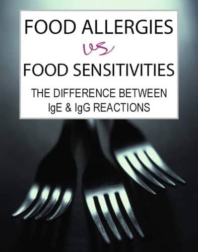 Food Allergies and Sensitivities: the Difference Between IgE and IgG Reactions