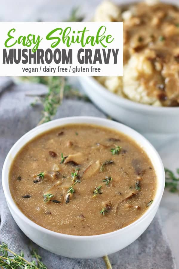 Pour on the gravy! This vegan Shiitake Mushroom Gravy is full of flavor and is perfect for Thanksgiving or other holiday table. This shiitake gravy is gluten-free and perfect on mashed potatoes. It's easy to make, delicious and ready in 20 minutes! #vegangravy #veganmushroomgravy #mushroomgravy #vnutrition #veganthanksgivingrecipes #shiitakemushroomgravy #veganshiitakemushroomgravy