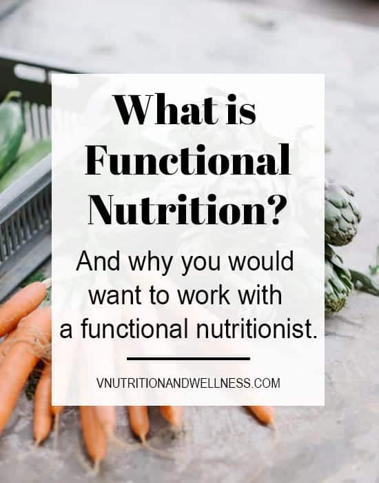 Explains all about what functional nutrition is, what to look for in a nutritionist, and why you'd want to work with a functional nutritionist. #functionalnutrition #functionalnutritionist #functionaltraining #vnutrition #plantbasednutrition #functionalmedicine