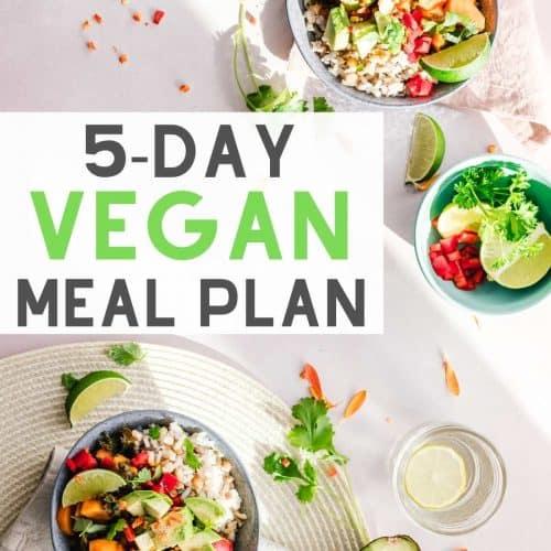 5 Day Easy Vegan Meal Plan