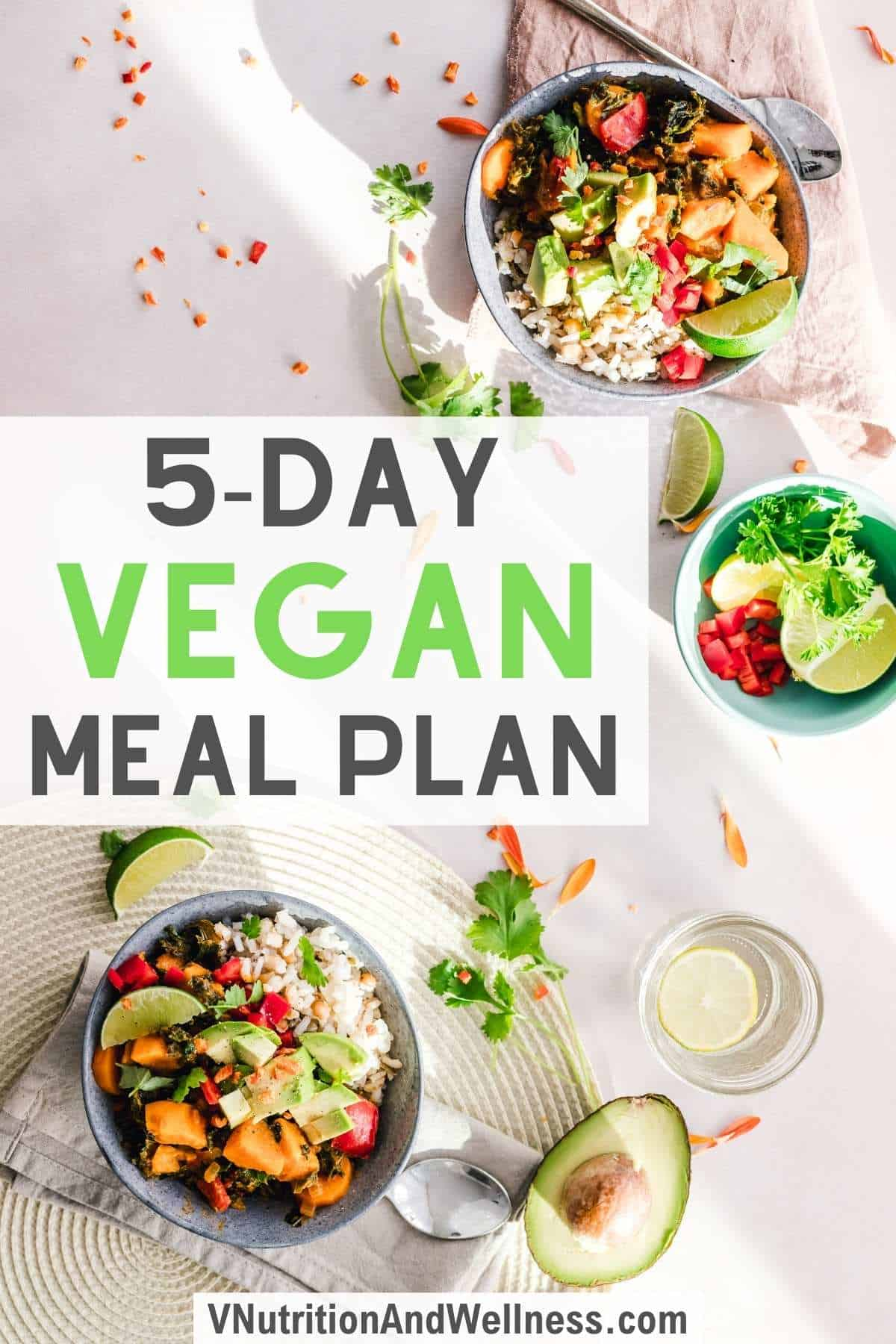 5 day vegan meal plan image with bowls of food